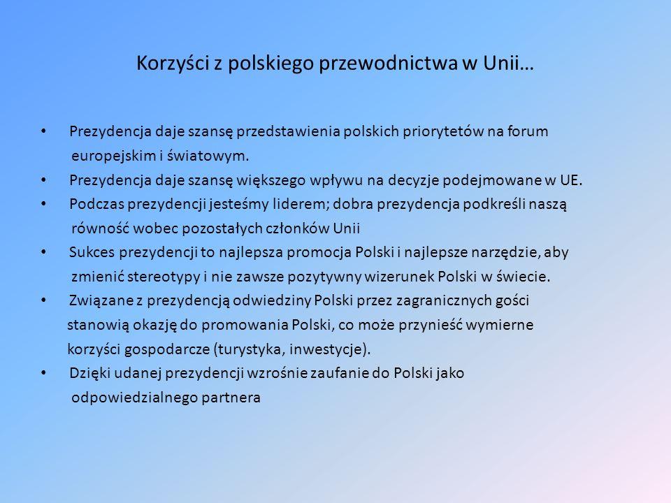 Korzyści z polskiego przewodnictwa w Unii…