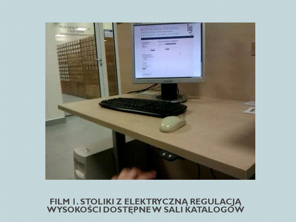FILM 1. STOLIKI Z ELEKTRYCZNĄ REGULACJĄ WYSOKOŚCI DOSTĘPNE W SALI KATALOGÓW