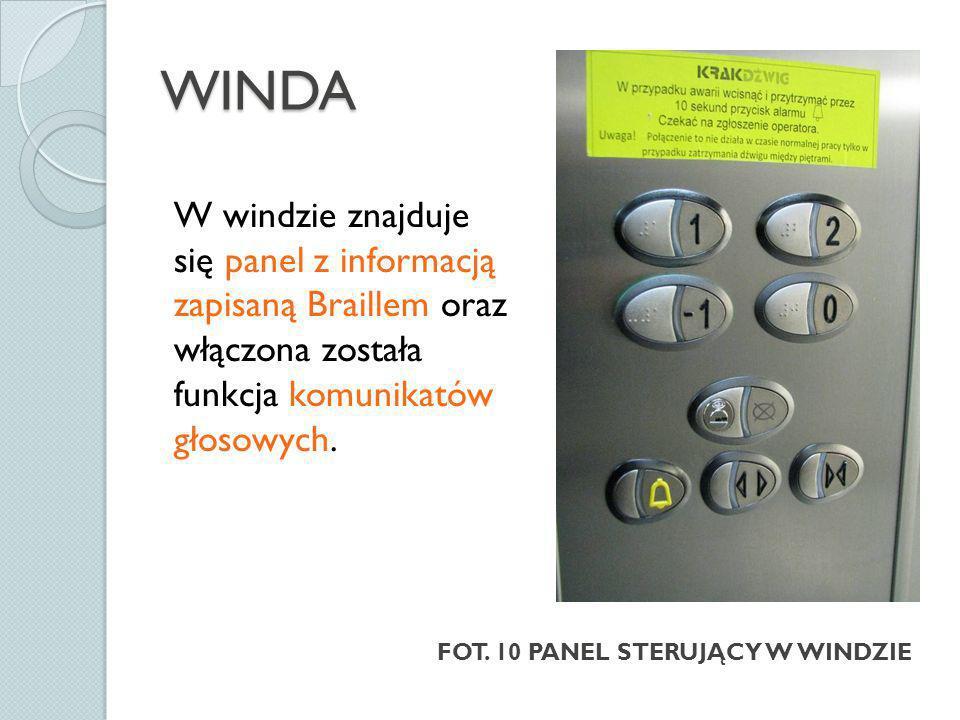 WINDA W windzie znajduje się panel z informacją zapisaną Braillem oraz włączona została funkcja komunikatów głosowych.