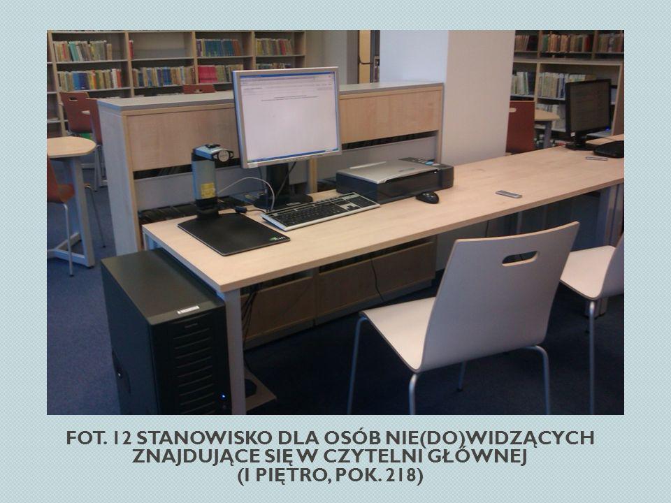 Fot. 12 Stanowisko dla osób nie(do)widzących znajdujące się w Czytelni Głównej (I piętro, pok. 218)