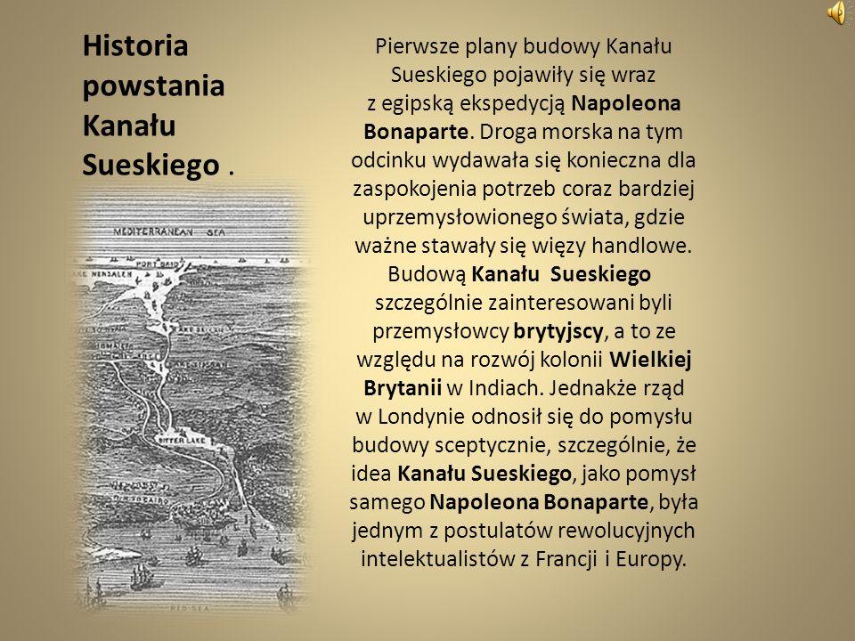 Historia powstania Kanału Sueskiego .