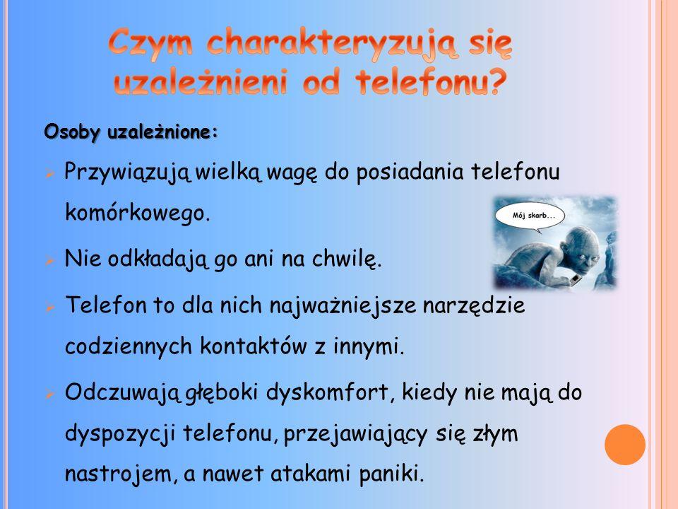 Czym charakteryzują się uzależnieni od telefonu