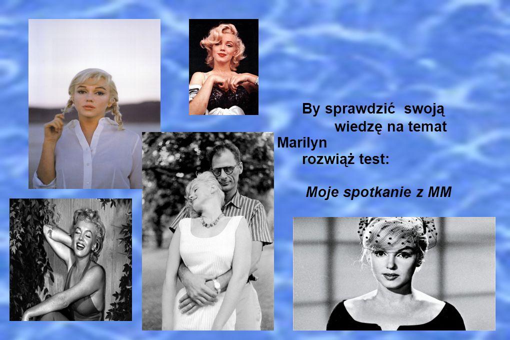wiedzę na temat życia i kariery Marilyn