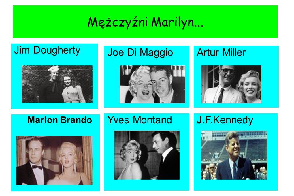 Mężczyźni Marilyn... Jim Dougherty Joe Di Maggio Artur Miller