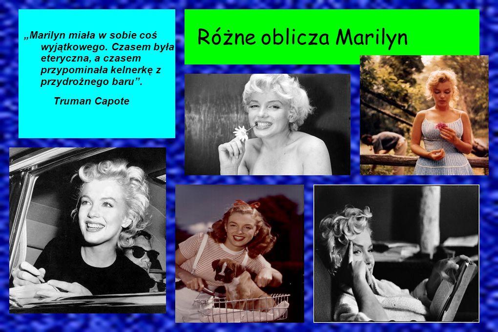 """""""Marilyn miała w sobie coś wyjątkowego"""