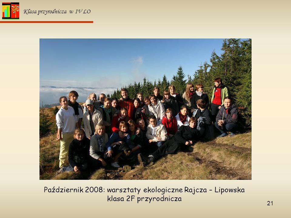 Październik 2008: warsztaty ekologiczne Rajcza – Lipowska