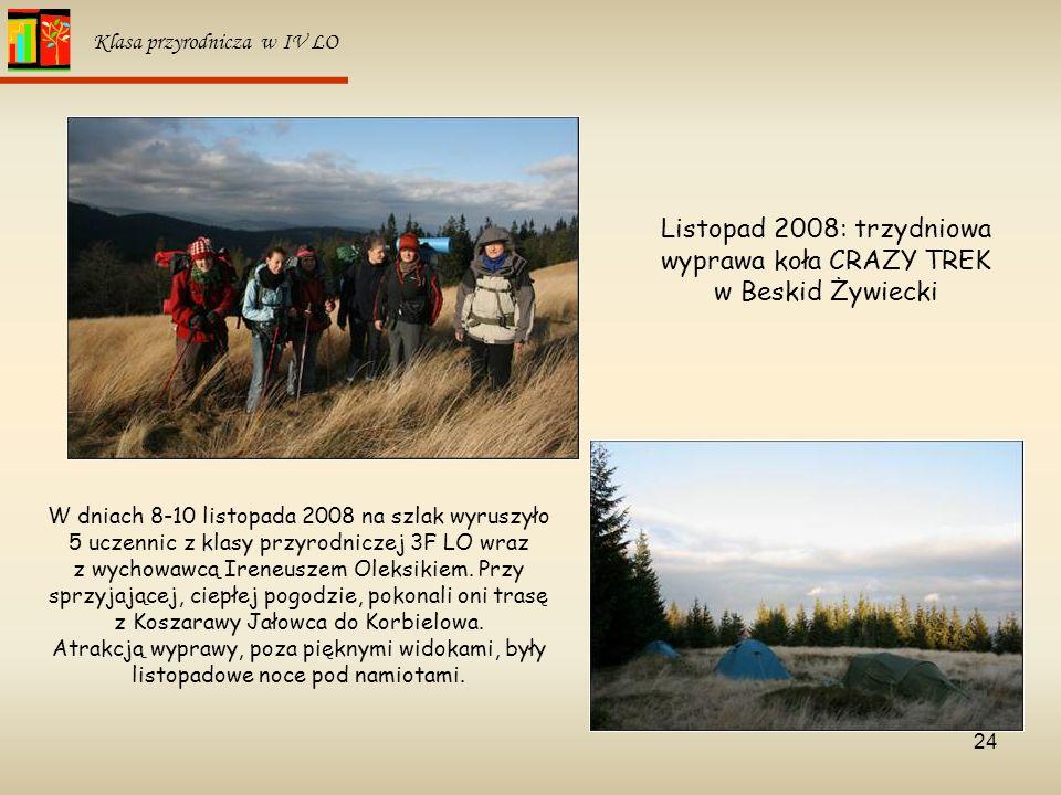 Listopad 2008: trzydniowa wyprawa koła CRAZY TREK