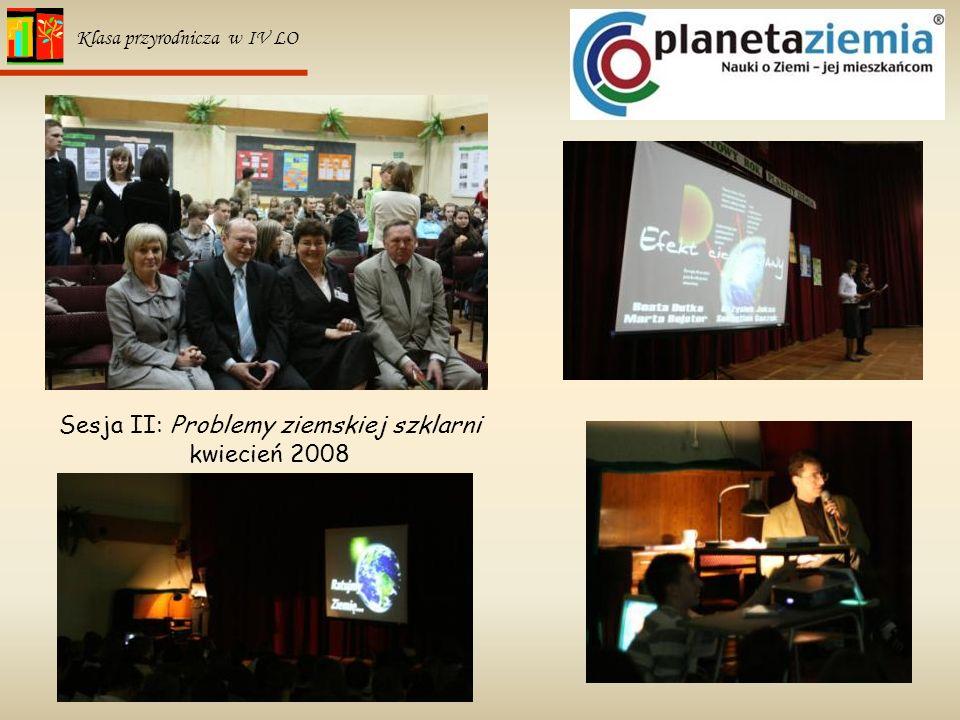 Sesja II: Problemy ziemskiej szklarni