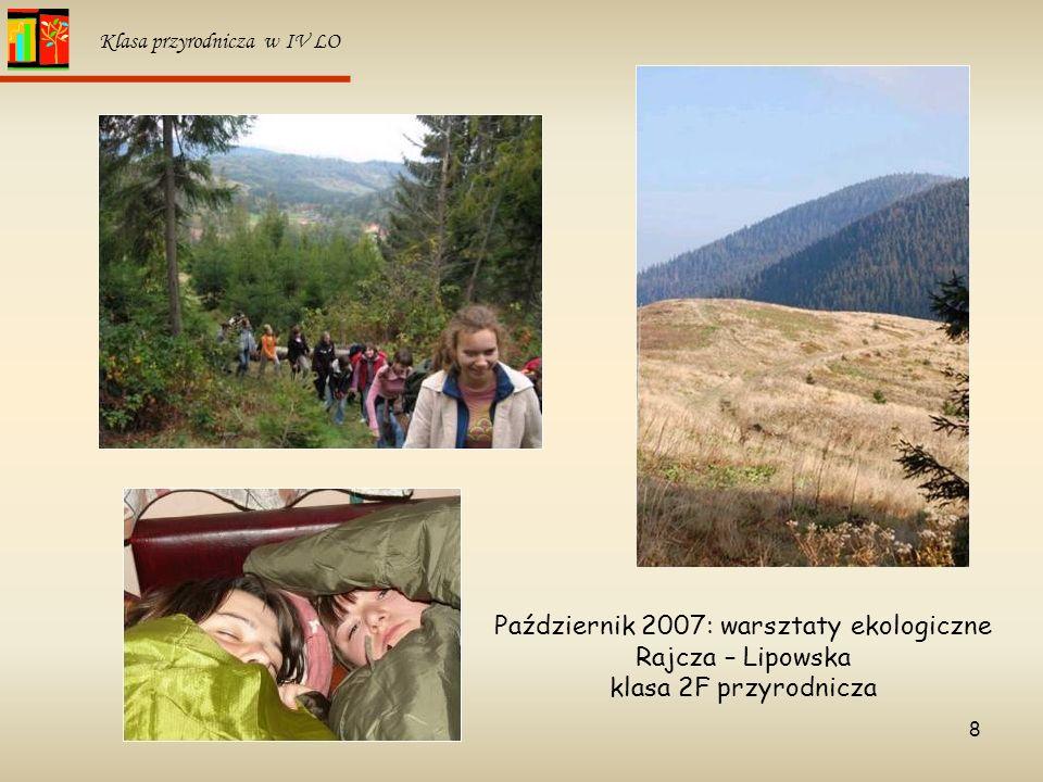 Październik 2007: warsztaty ekologiczne Rajcza – Lipowska