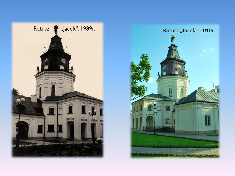 "Ratusz ""Jacek , 1989r. Ratusz ""Jacek , 2010r."