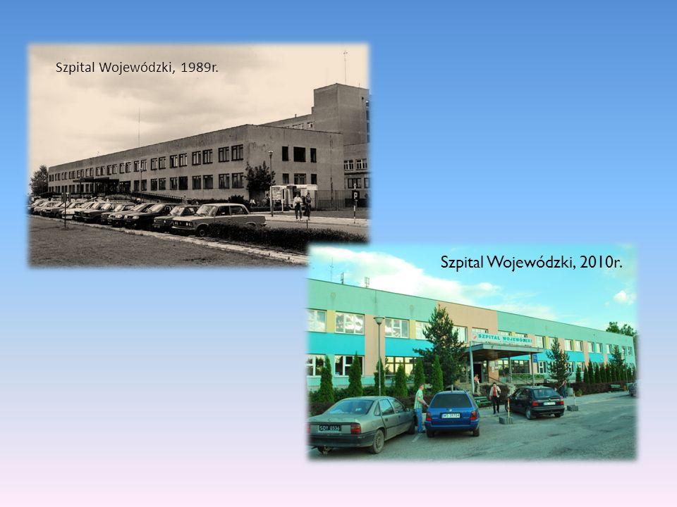 Szpital Wojewódzki, 1989r. Szpital Wojewódzki, 2010r.