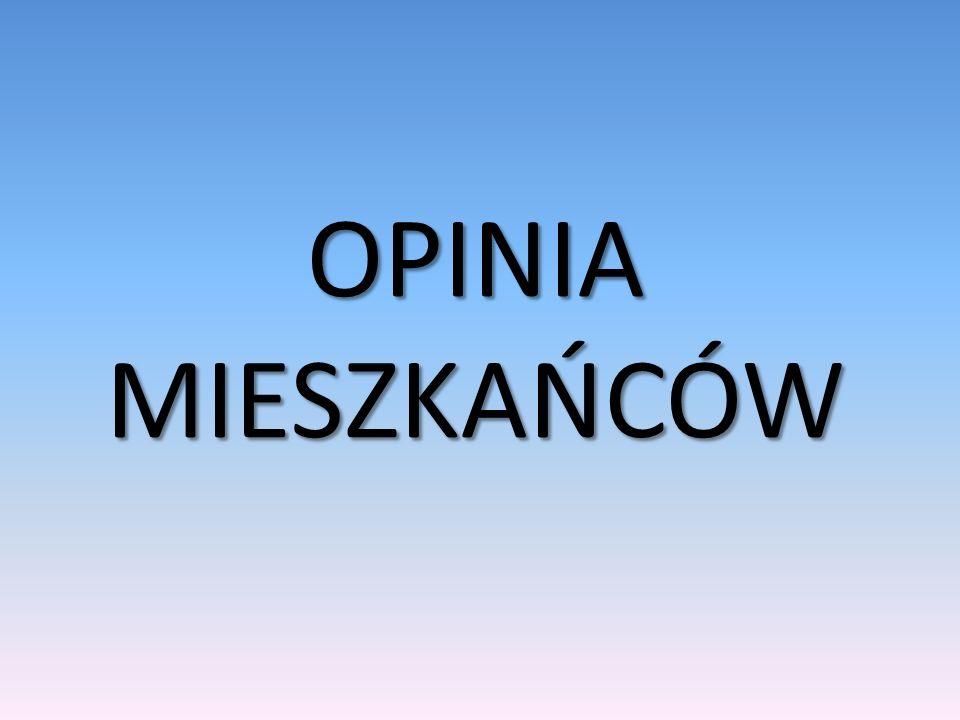 OPINIA MIESZKAŃCÓW