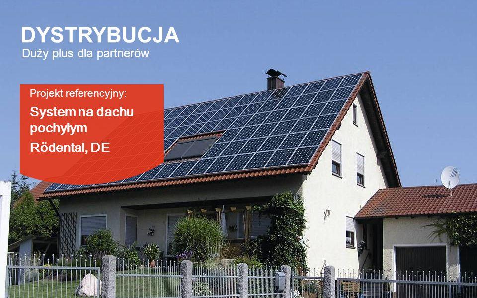 DYSTRYBUCJA System na dachu pochyłym Rödental, DE