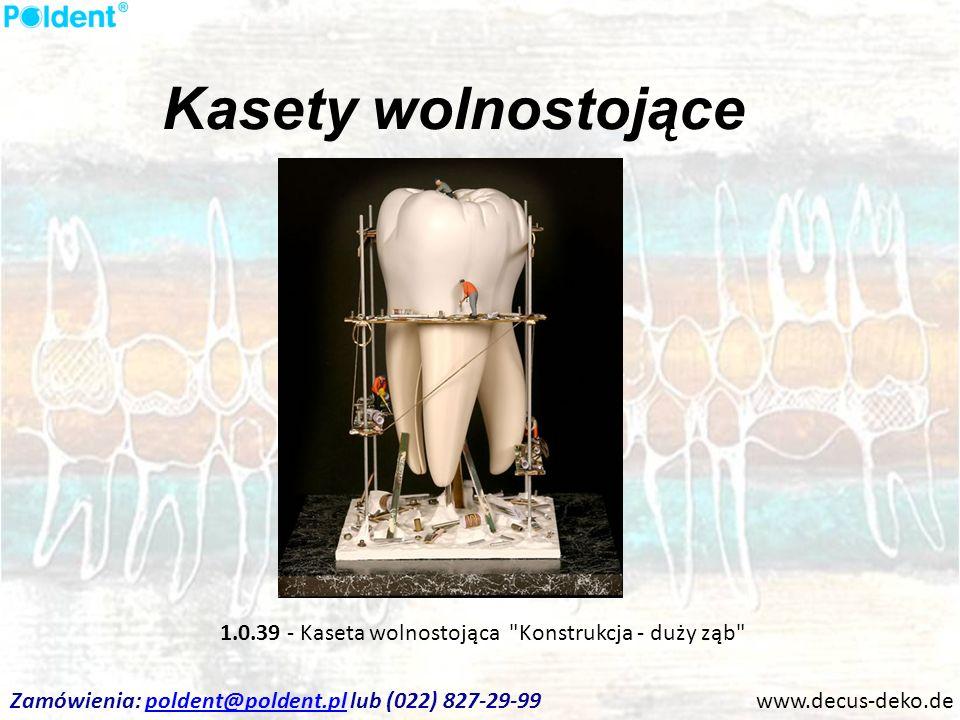 Kasety wolnostojące 1.0.39 - Kaseta wolnostojąca Konstrukcja - duży ząb Zamówienia: poldent@poldent.pl lub (022) 827-29-99.