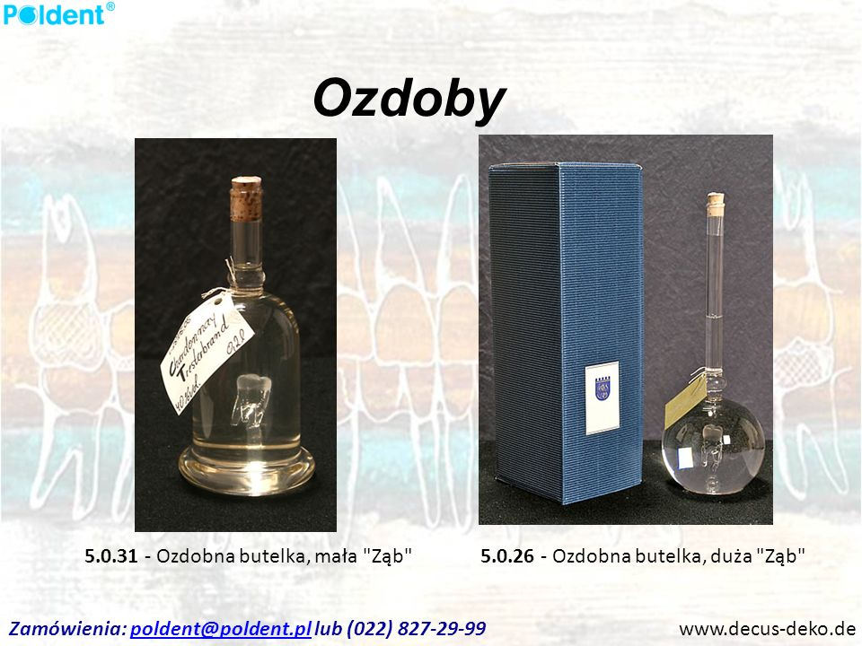 Ozdoby 5.0.31 - Ozdobna butelka, mała Ząb
