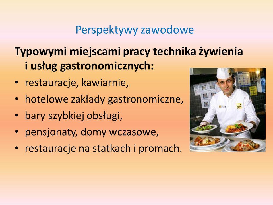 Typowymi miejscami pracy technika żywienia i usług gastronomicznych: