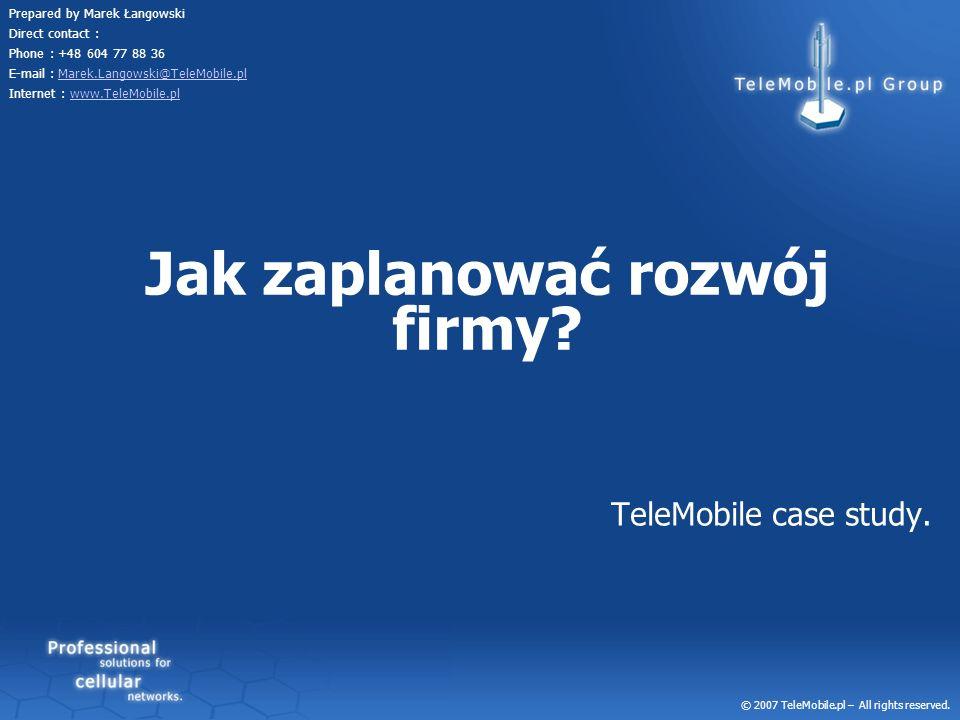 Jak zaplanować rozwój firmy TeleMobile case study.