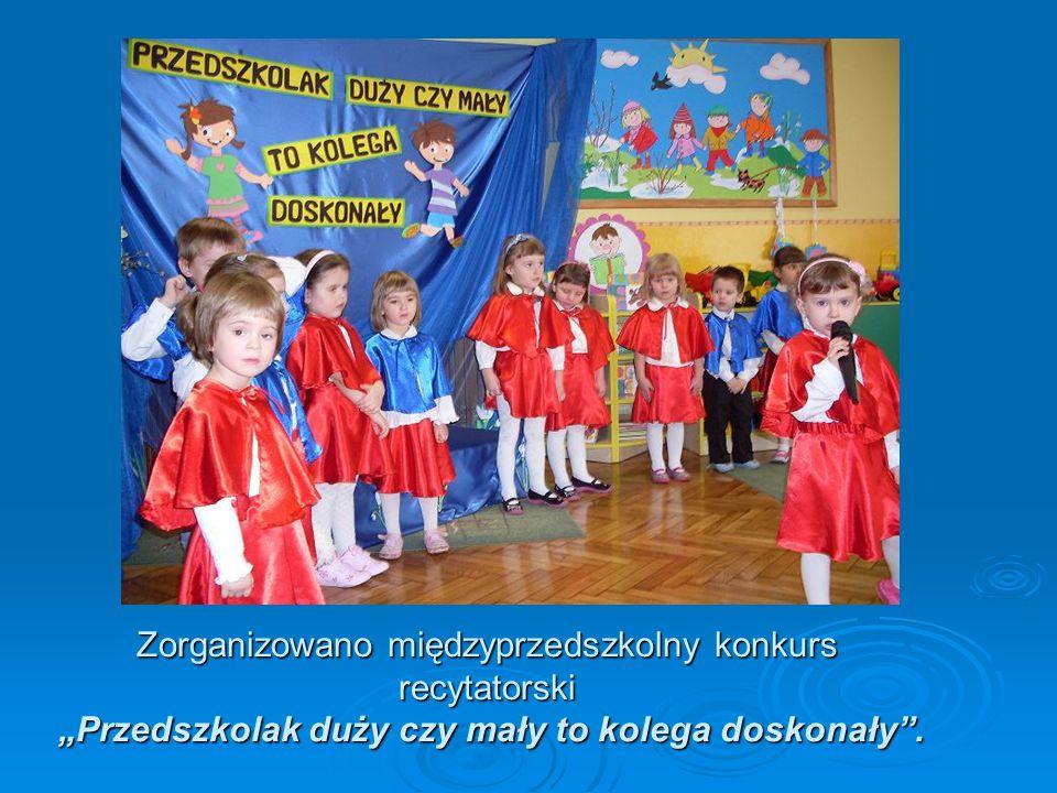 """Zorganizowano międzyprzedszkolny konkurs recytatorski """"Przedszkolak duży czy mały to kolega doskonały ."""
