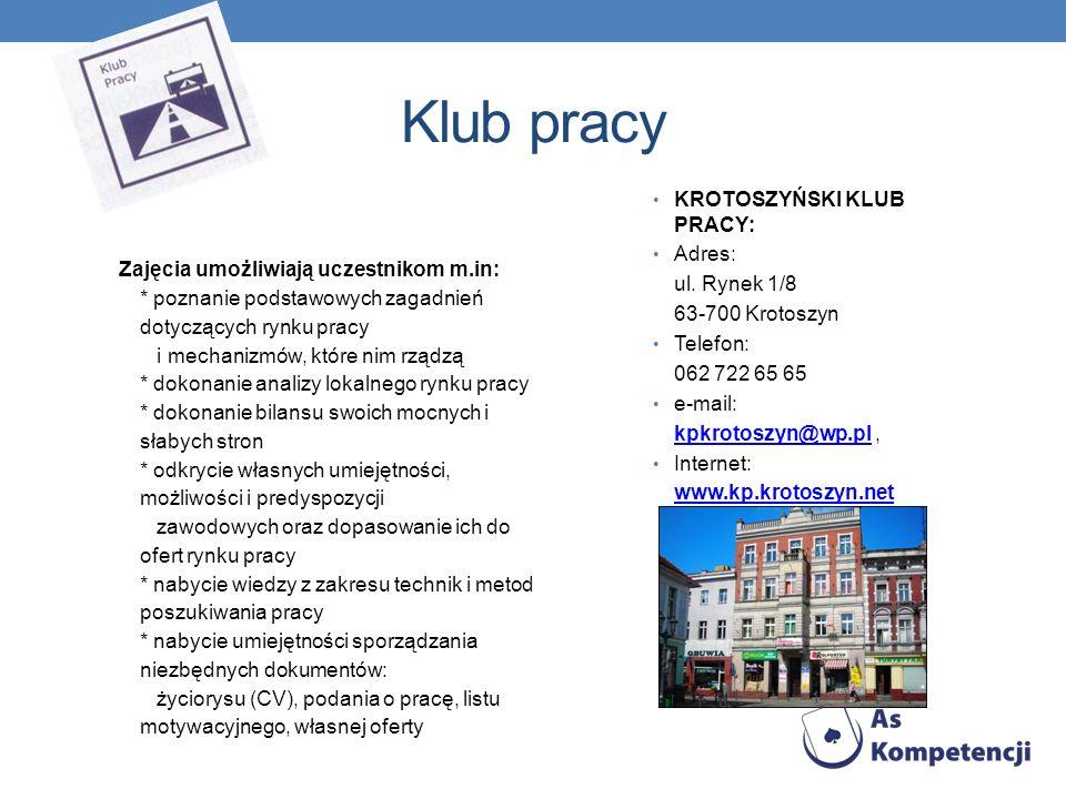 Klub pracy KROTOSZYŃSKI KLUB PRACY: Adres: ul. Rynek 1/8