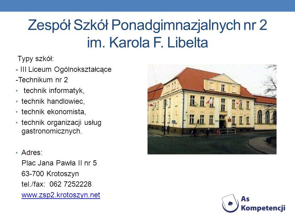 Zespół Szkół Ponadgimnazjalnych nr 2 im. Karola F. Libelta