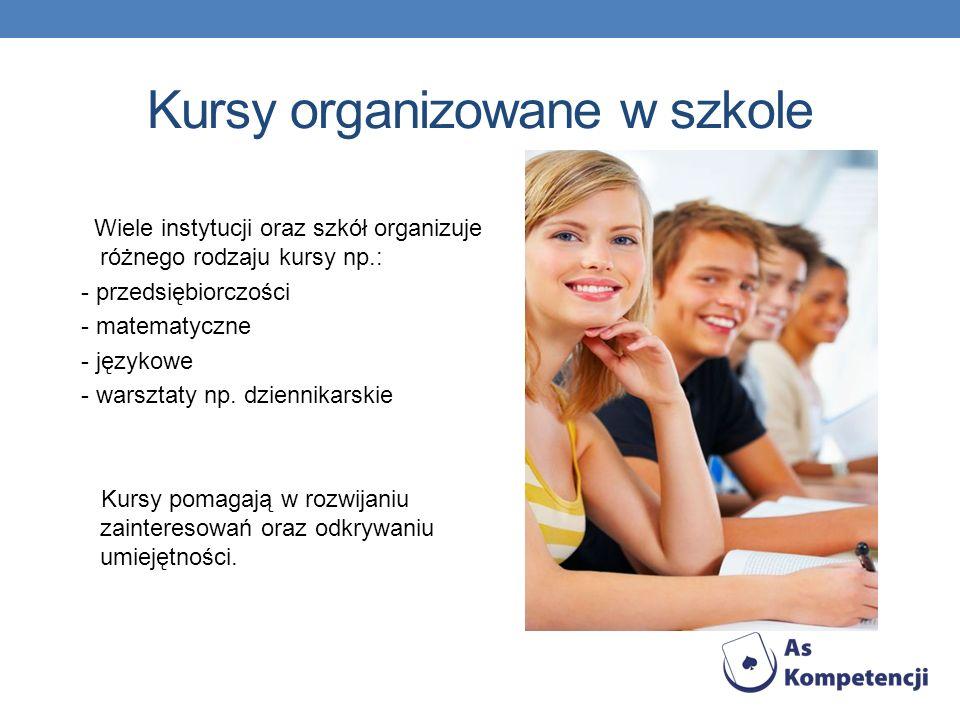 Kursy organizowane w szkole