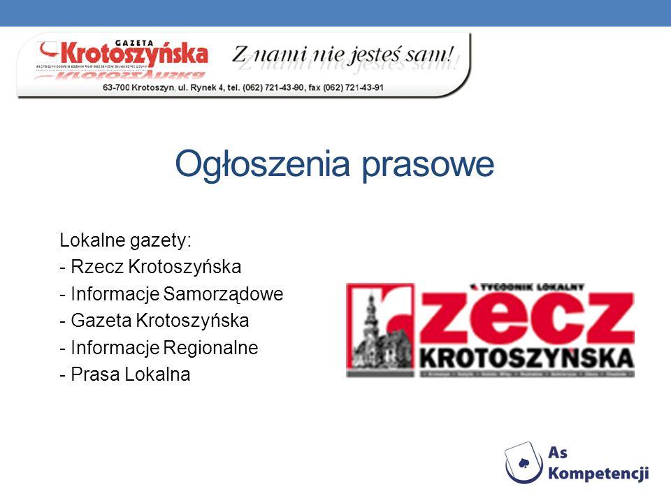 Ogłoszenia prasowe Lokalne gazety: - Rzecz Krotoszyńska