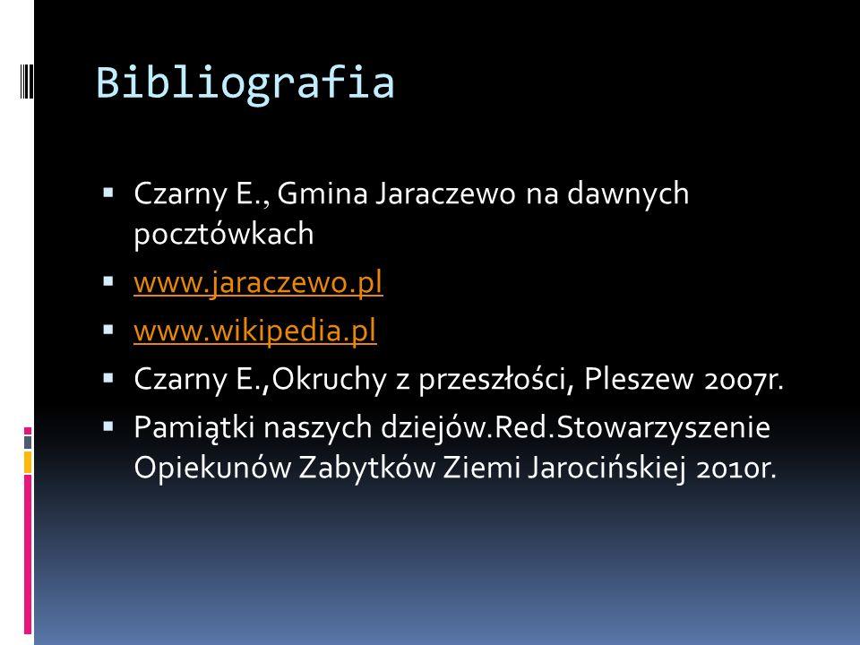 Bibliografia Czarny E., Gmina Jaraczewo na dawnych pocztówkach