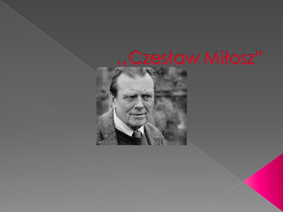 ''Czesław Miłosz