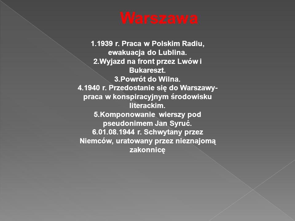 Warszawa 1.1939 r. Praca w Polskim Radiu, ewakuacja do Lublina.