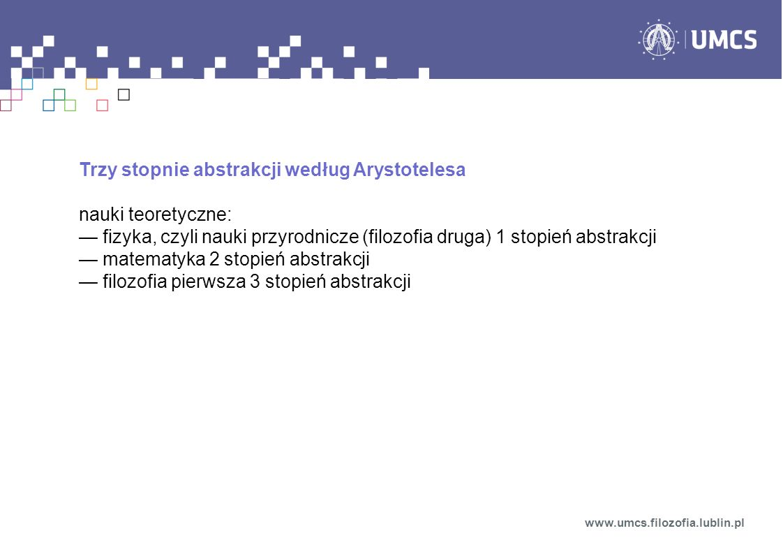 Trzy stopnie abstrakcji według Arystotelesa nauki teoretyczne: