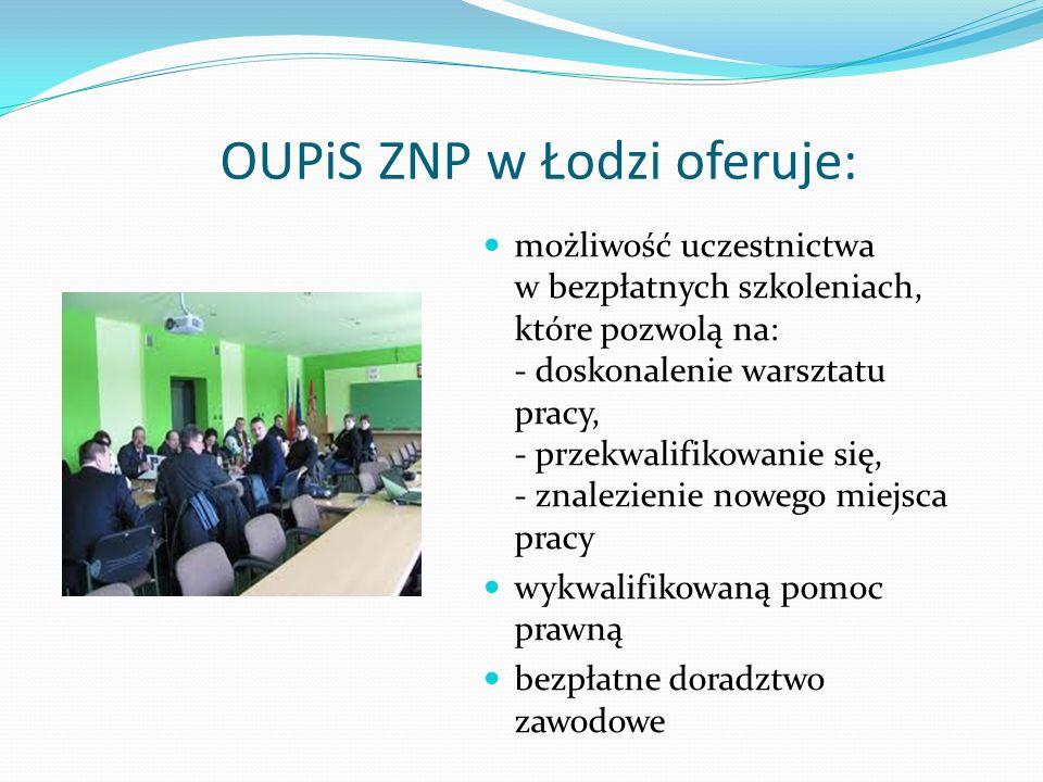 OUPiS ZNP w Łodzi oferuje: