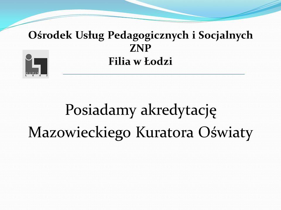 Ośrodek Usług Pedagogicznych i Socjalnych ZNP Filia w Łodzi