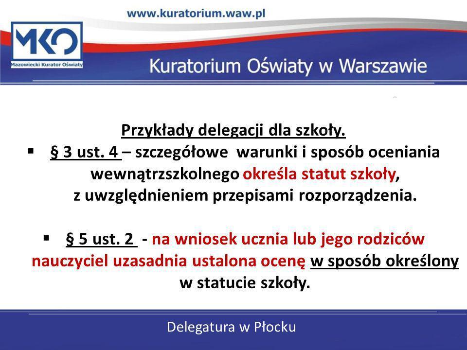 Przykłady delegacji dla szkoły.