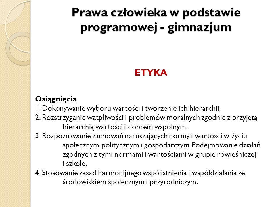 Prawa człowieka w podstawie programowej - gimnazjum