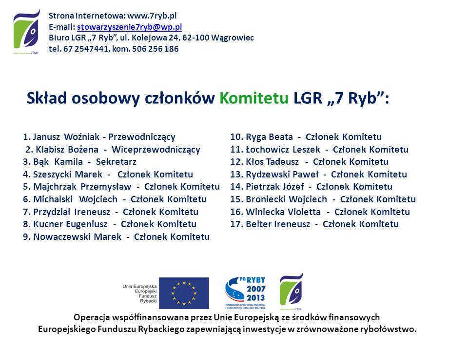 """Skład osobowy członków Komitetu LGR """"7 Ryb :"""