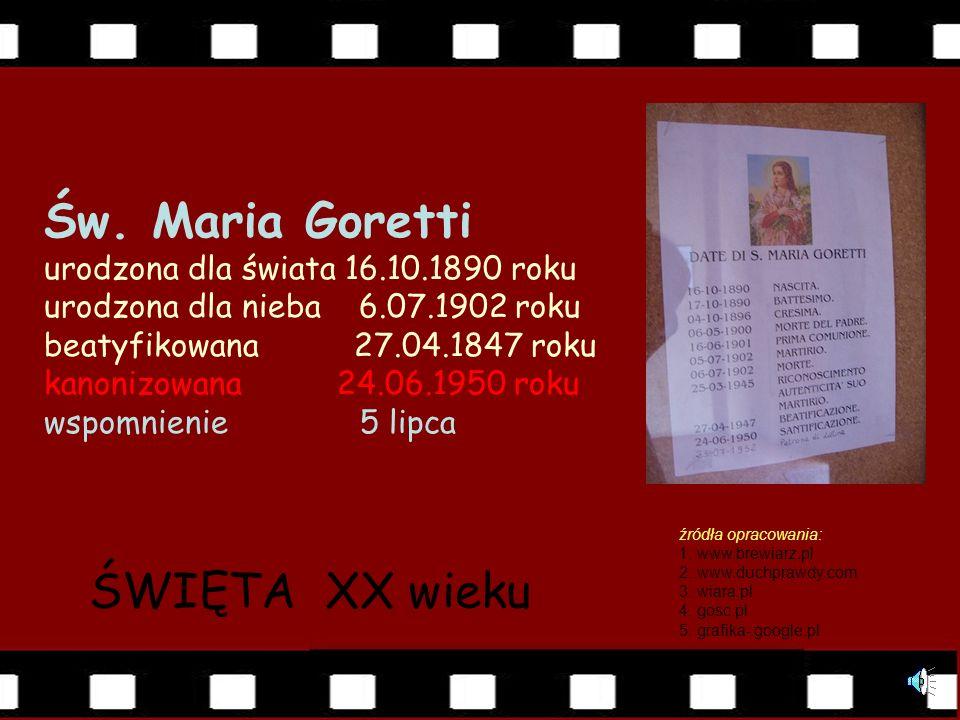 Św. Maria Goretti urodzona dla świata 16. 10