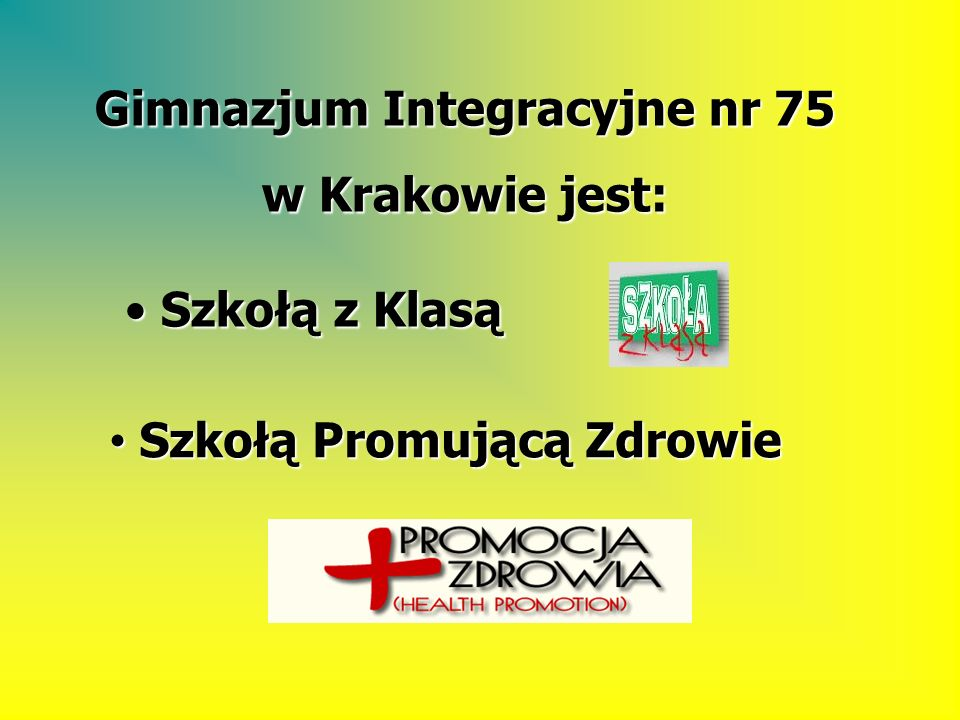 Gimnazjum Integracyjne nr 75 Szkołą Promującą Zdrowie