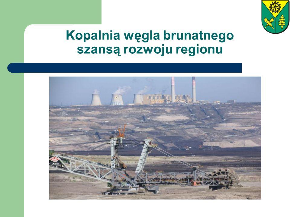 Kopalnia węgla brunatnego szansą rozwoju regionu