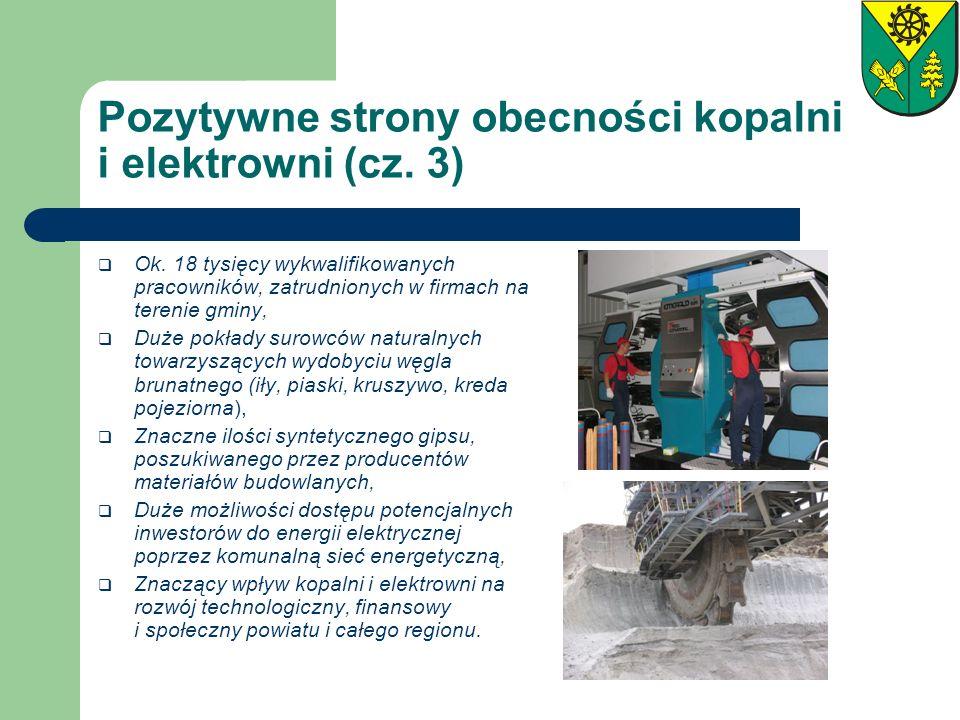 Pozytywne strony obecności kopalni i elektrowni (cz. 3)