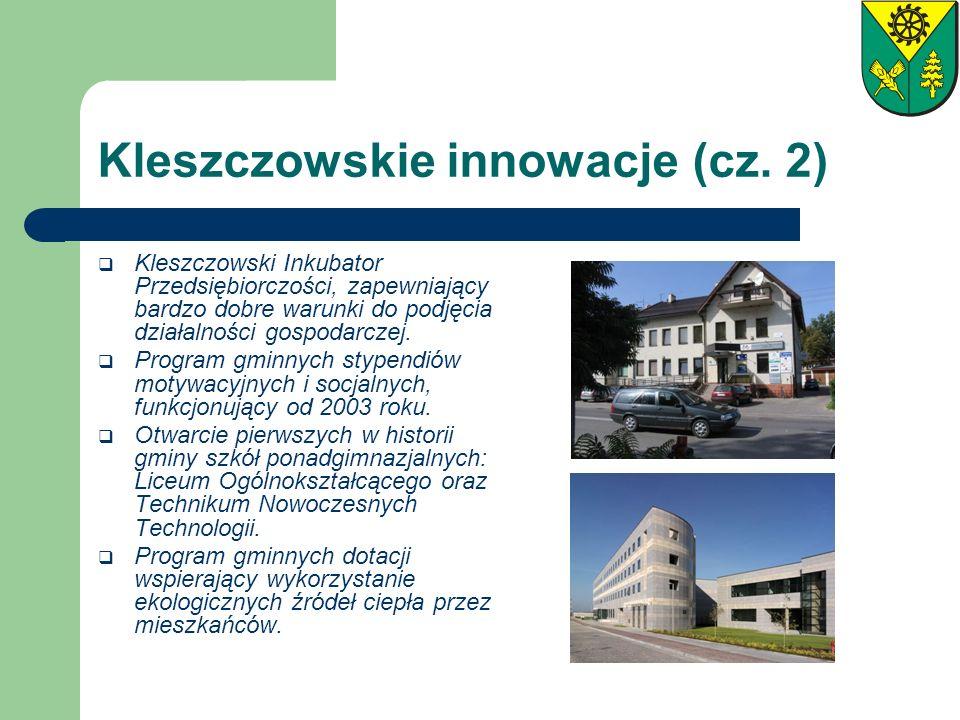 Kleszczowskie innowacje (cz. 2)