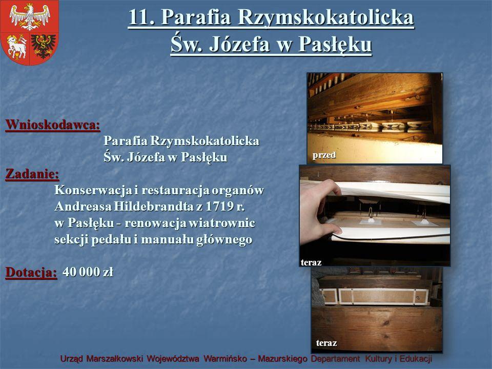 11. Parafia Rzymskokatolicka Św. Józefa w Pasłęku