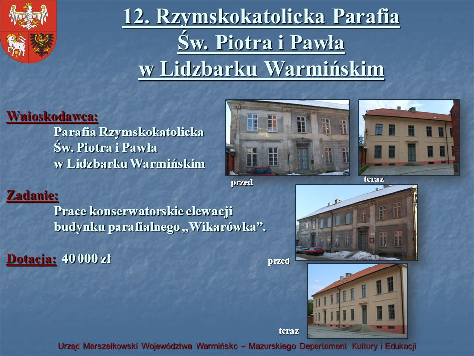 12. Rzymskokatolicka Parafia Św. Piotra i Pawła w Lidzbarku Warmińskim