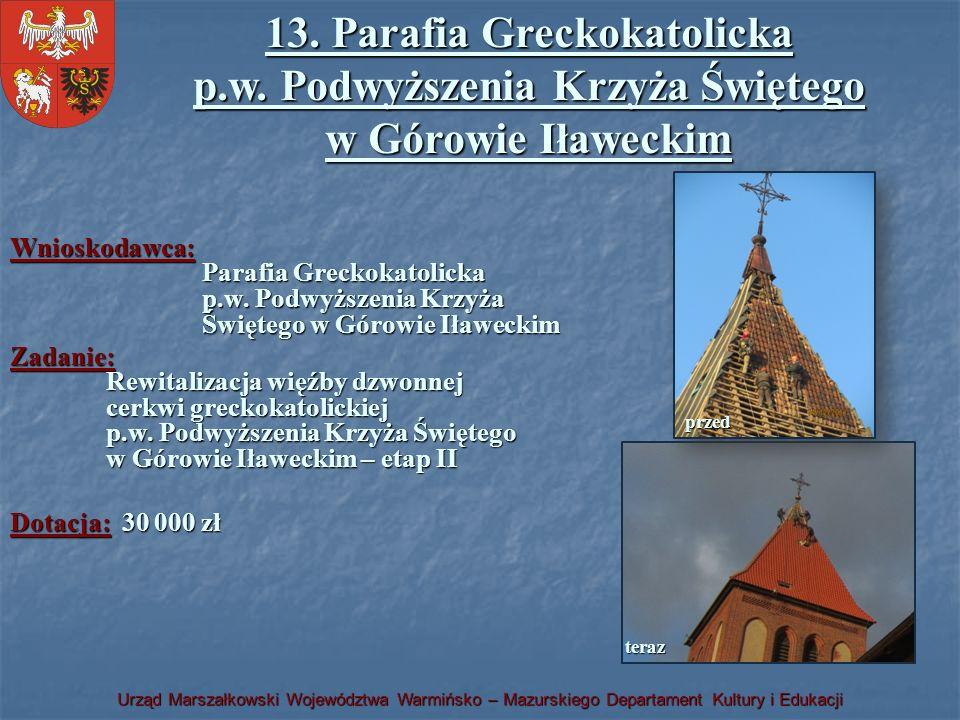13. Parafia Greckokatolicka p.w. Podwyższenia Krzyża Świętego