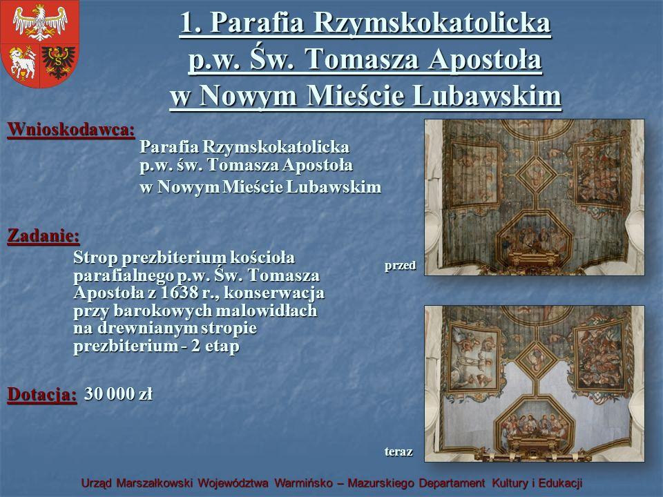 1. Parafia Rzymskokatolicka p. w. Św
