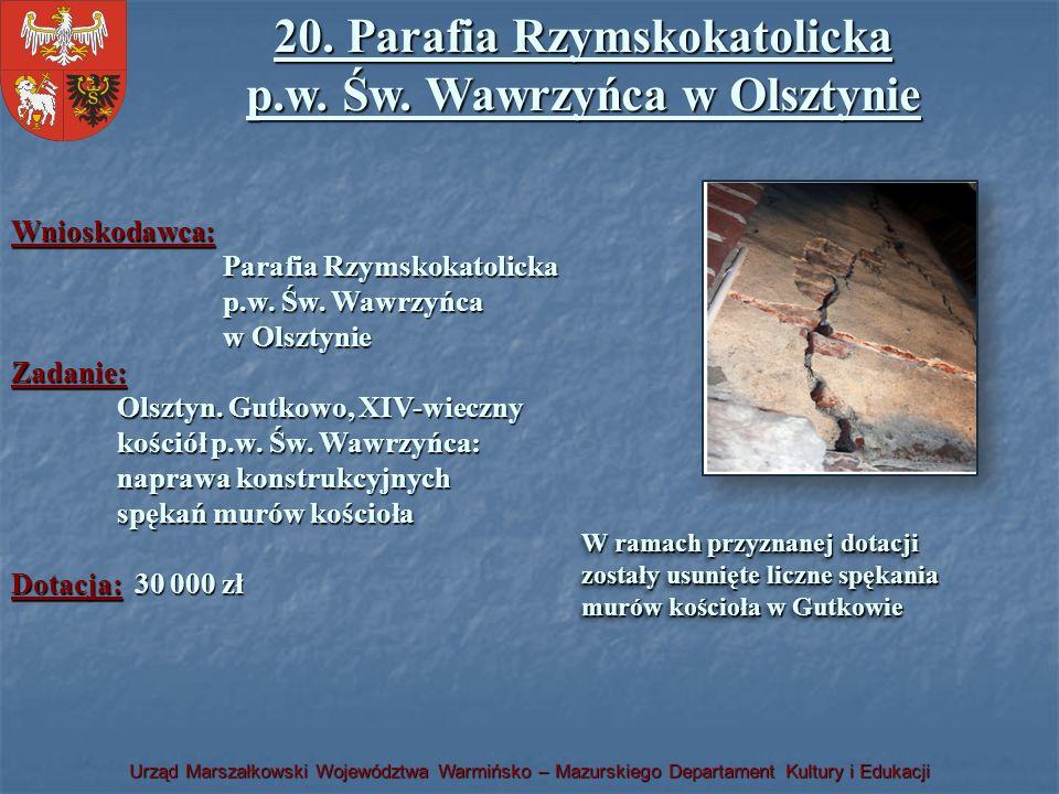 20. Parafia Rzymskokatolicka p.w. Św. Wawrzyńca w Olsztynie