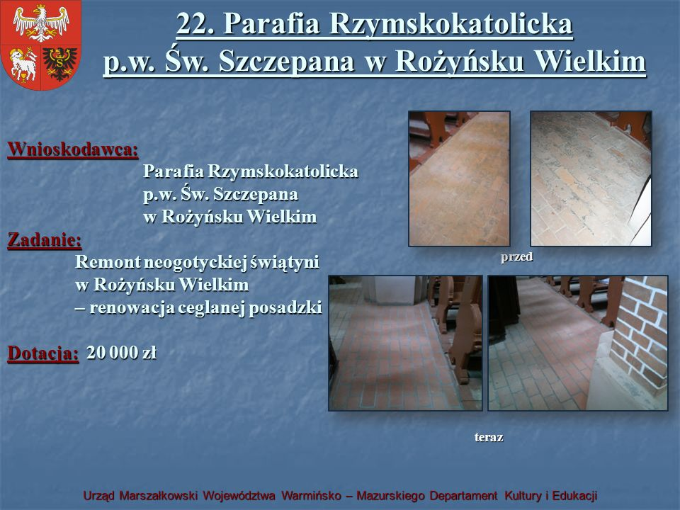 22. Parafia Rzymskokatolicka p.w. Św. Szczepana w Rożyńsku Wielkim