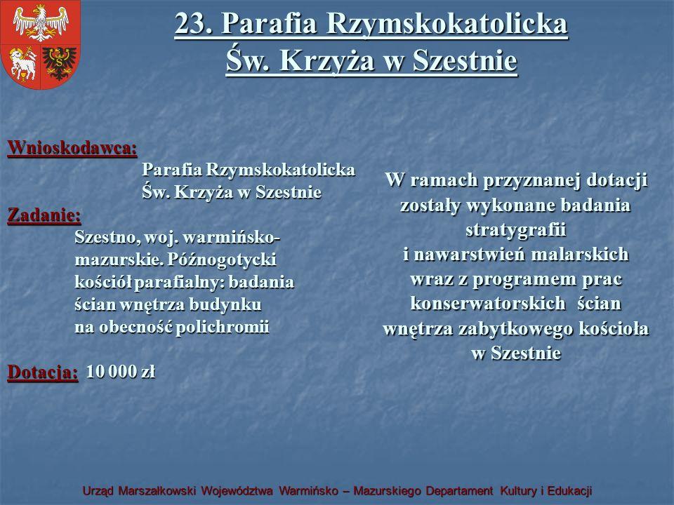 23. Parafia Rzymskokatolicka Św. Krzyża w Szestnie