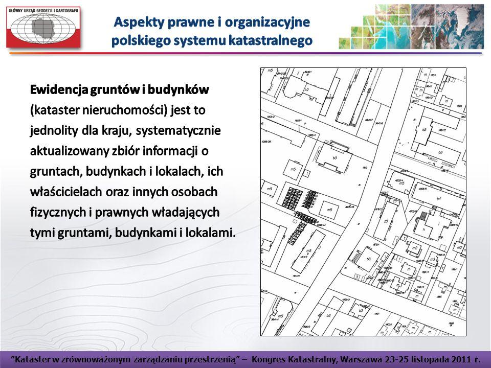 Aspekty prawne i organizacyjne polskiego systemu katastralnego