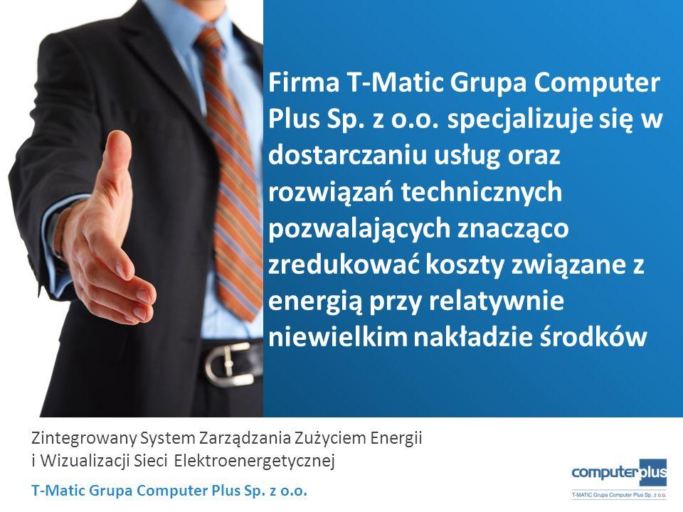 Firma T-Matic Grupa Computer Plus Sp. z o. o