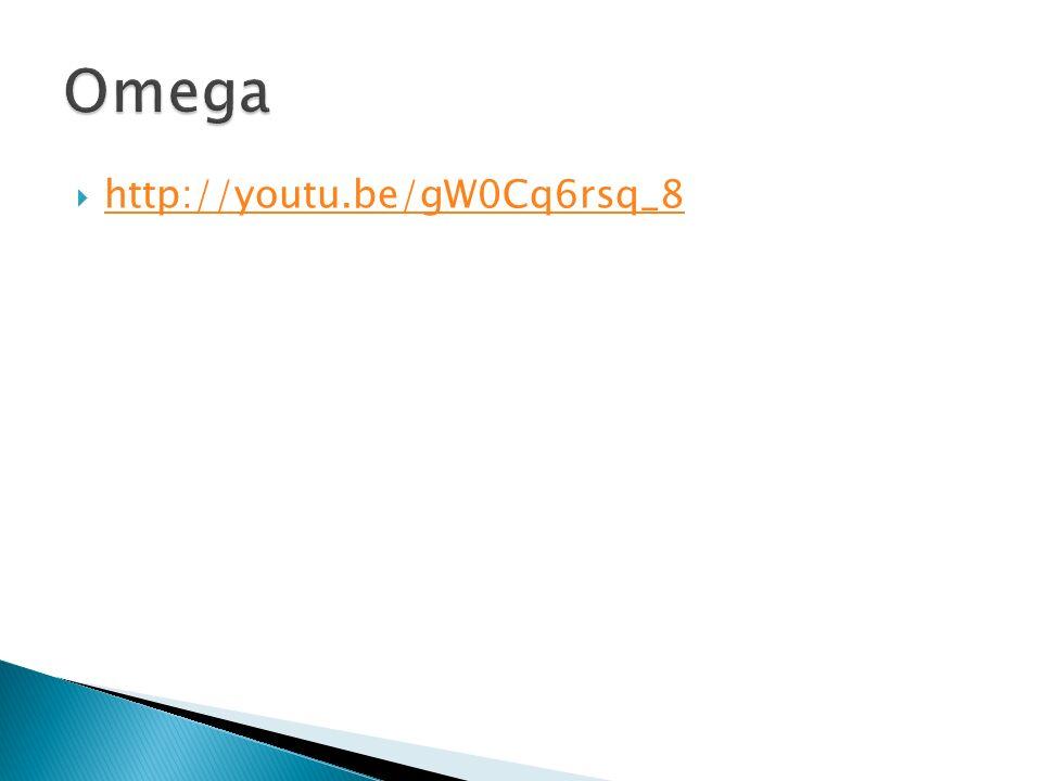 Omega http://youtu.be/gW0Cq6rsq_8